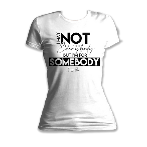 Not For Everybody T-Shirt