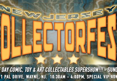 Upcoming Appearance! New Jersey CollectorFest!
