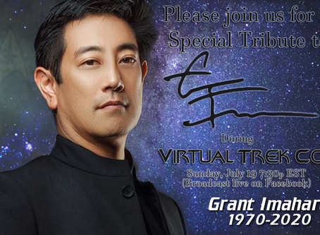 Press Release: Virtual Trek Con Walk through with Vic Mignogna with special tribute to Grant Imahara
