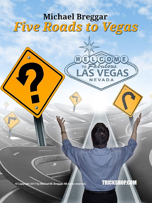The Five Roads to Vegas