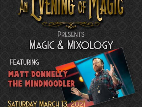 SPECIAL GUEST MAGICIAN Matt Donn⁣elly @mindnoodler Mixology & Magic !