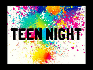 TEEN NIGHT!