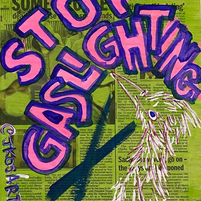 Stop Gaslighting