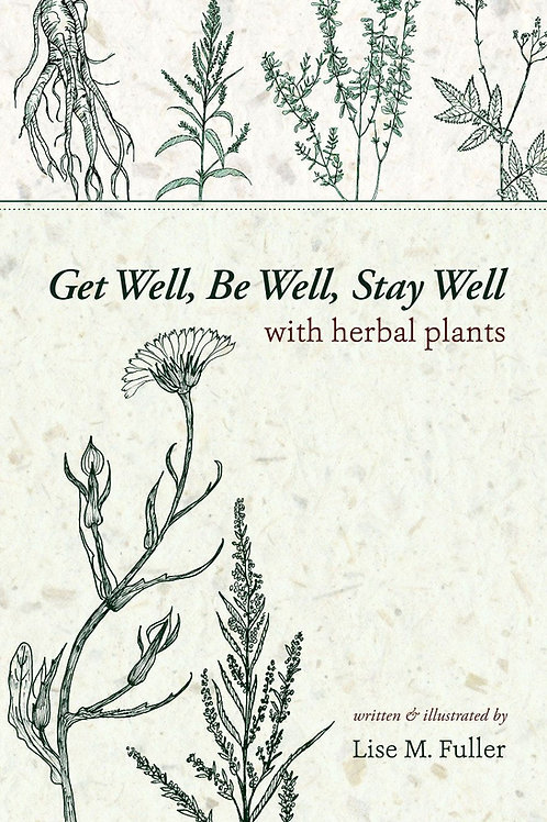 Get Well, Be Well, Stay Well With Herbal Plants