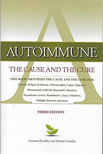 Autoimmune - The Cause and the Cure