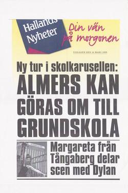 990316-Hallands_Nyheter-Margareta_Svensson_Riggs-Margareta_från_T¨ngaberg_delar_scen_med_Dylan-72