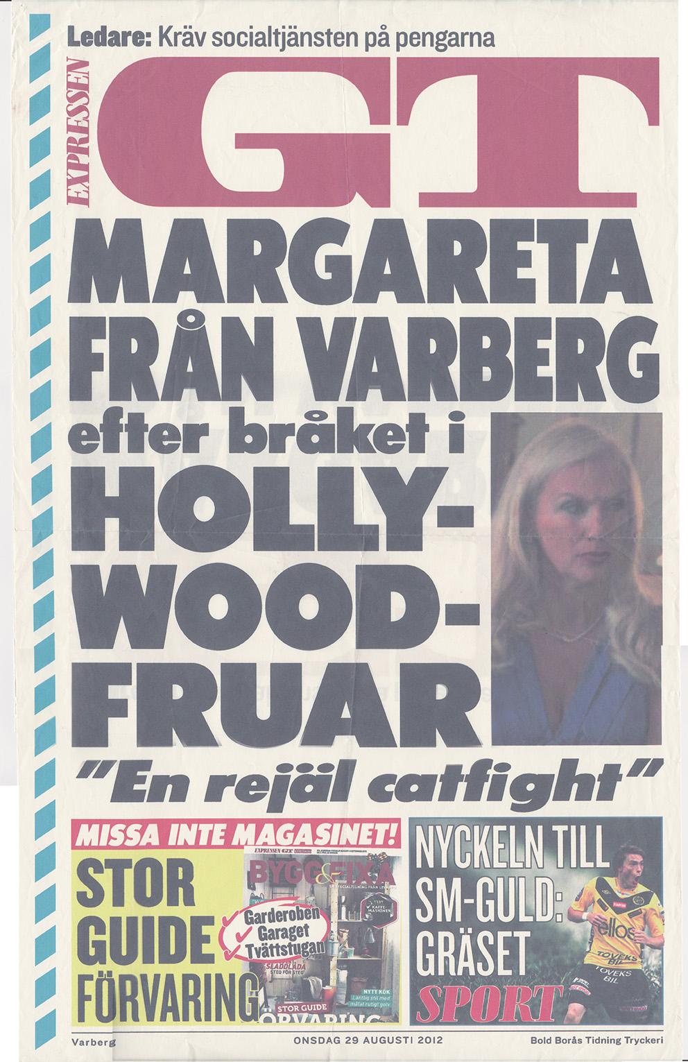 """120829-GT-Margareta_Svensson_Riggs-Margareta_från_Varberg_efter_bråket_i_Hollywoodfruar_""""En_rejäl_ca"""