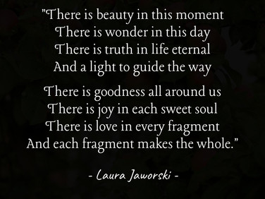 There Is Beauty in This Moment by Laura Jaworski (@bugburrypond) 💕