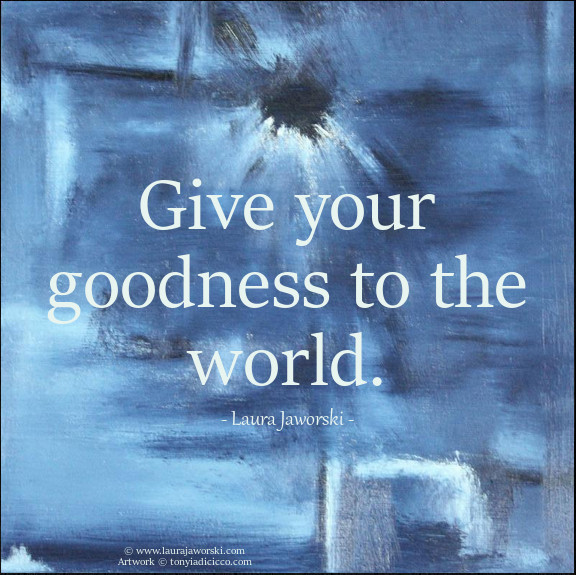 Give Your Goodness