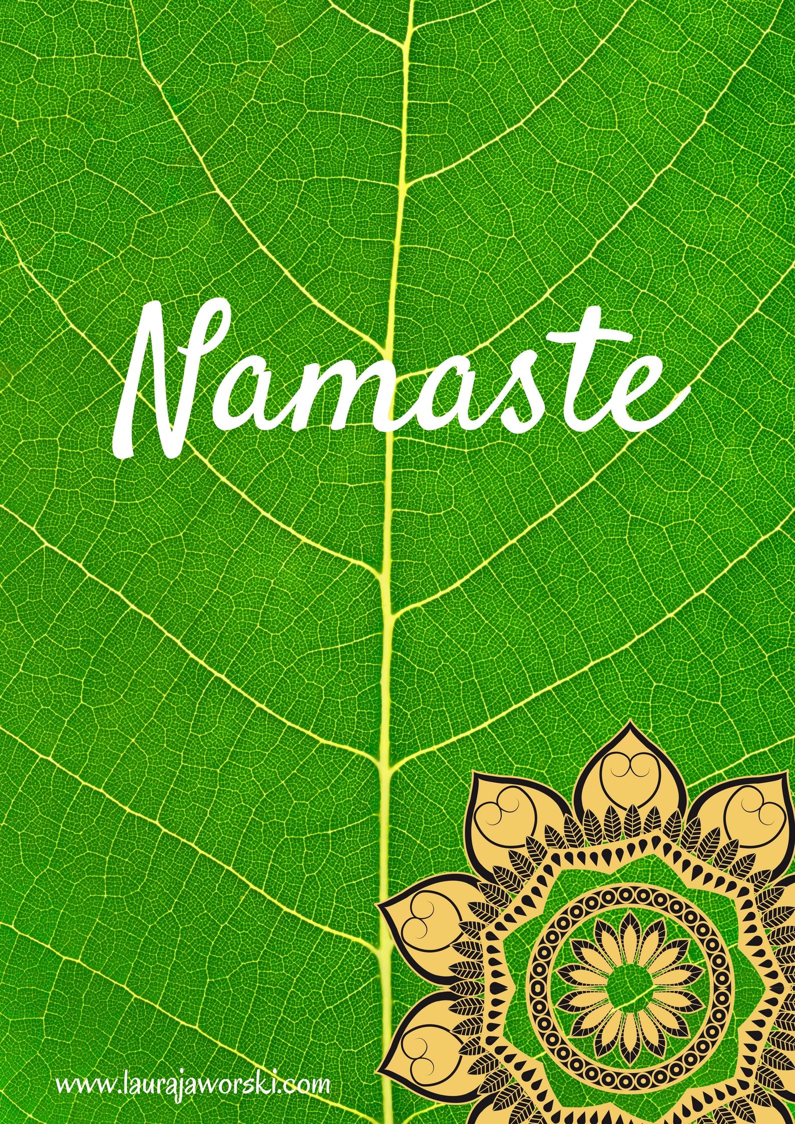 Namaste | www.laurajaworski.com