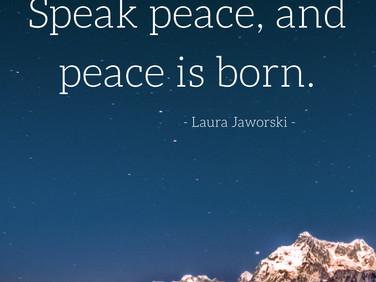 Speak Peace ♥