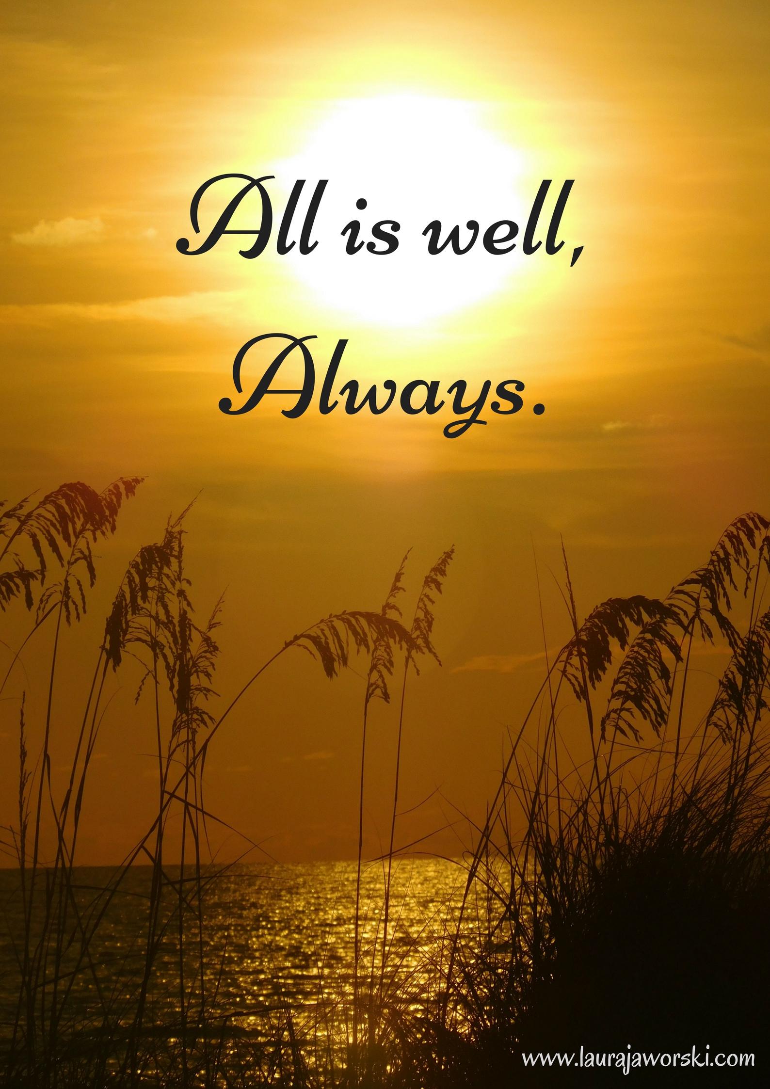 All Is Well | www.laurajaworski.com