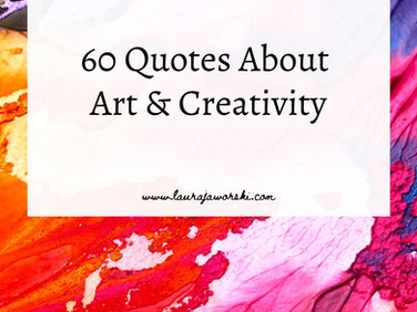 60 Quotes About Art & Creativity✨