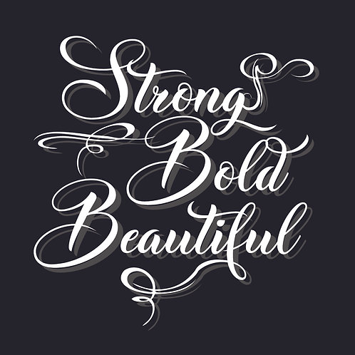 Strong. Bold. Beautiful. Decal