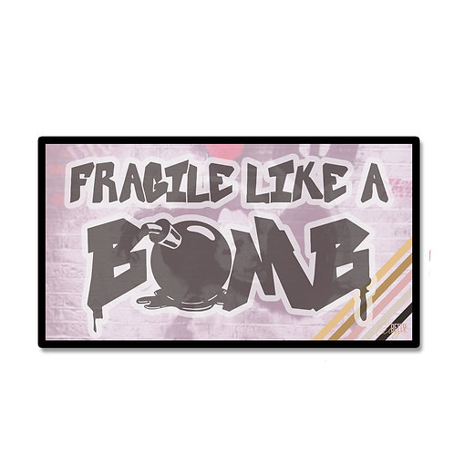 Fragile Like A Bomb Patch