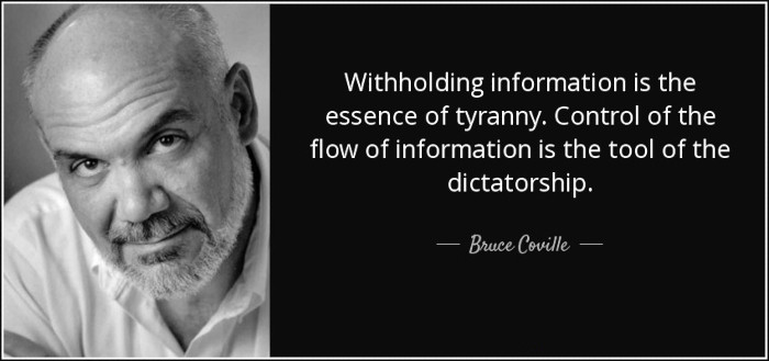 "Bruce Coville: ""Withholding information is the essence of tyranny."""