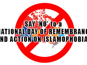 "PETITION: Say ""NO"" to a Day of Action on Islamophobia in Canada"