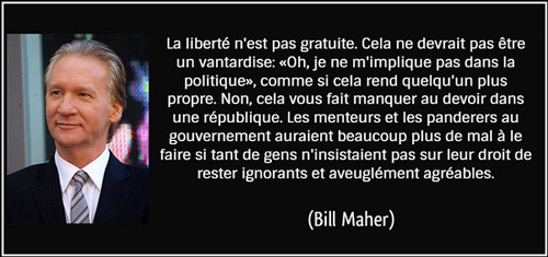 Bill Maher quote - francais