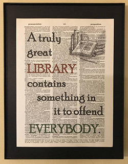 A truly great library contains something in it to offend everybody.