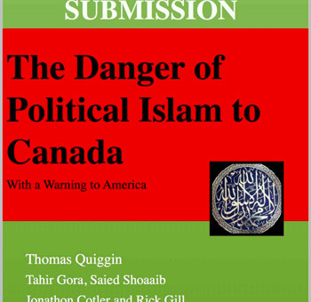 SUBMISSION: The Danger of Political Islam to Canada, by Tom Quiggin