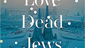 People Love Dead Jews: Reports from a Haunted Presence by Dara Horn