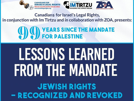 Final follow-up to our Webinar: 99 Years since the Mandate for Palestine
