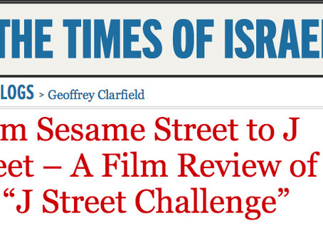 "Times of Israel: ""From Sesame Street to J Street – A Film Review of the ""J Street Challenge"""