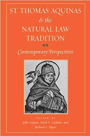 St. Thomas Aquinas & the Natural Law Tradition