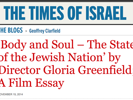 'Body and Soul – The State of the Jewish Nation' by Director Gloria Greenfield; A Film Essay