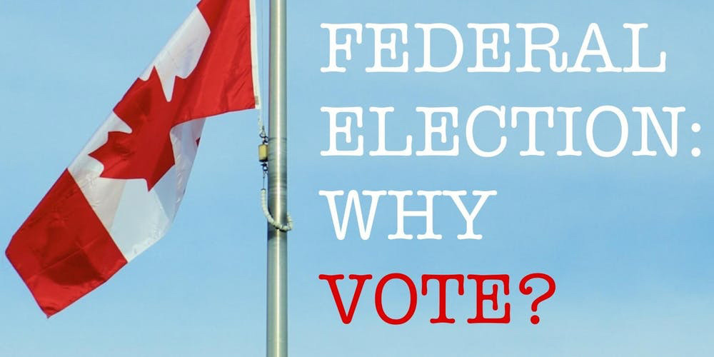 Federal Election: Why Vote?