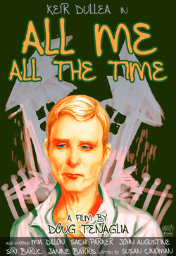All Me, All the Time Movie Poster