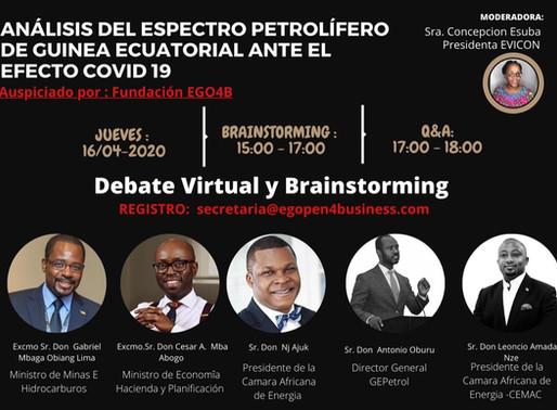 "Debate virtual ""Coronavirus and Oil Industry Relief and Rebound in Equatorial Guinea"""