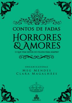 Contos de fadas - Amores e horrores