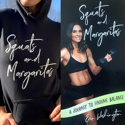 Squats and Margaritas Hoodie and Book Bundle