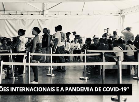 A Pandemia e seus impactos: Operação Acolhida e a gestão da imigração venezuelana.