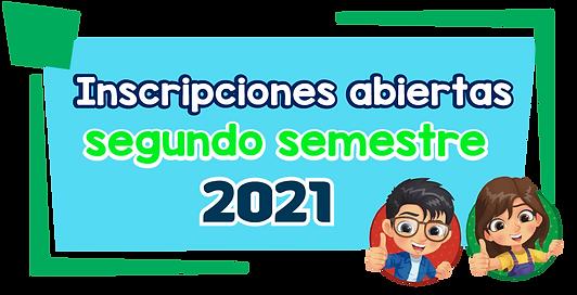 Inscribete-ya-Segundo-Semestre-2021.png