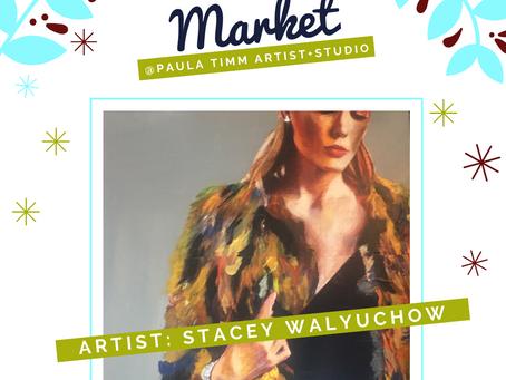 'ARTIST FEATURE' Stacey Walyuchow