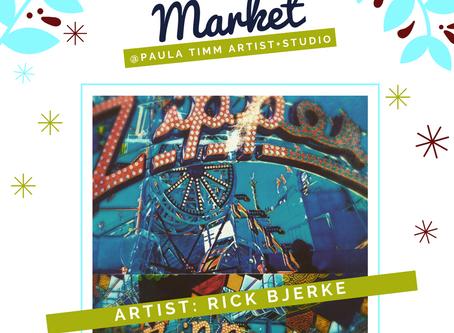 'ARTIST FEATURE' Rick Bjerke