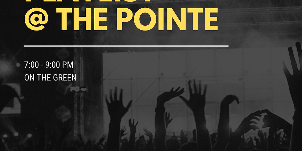 Playlist @ The Pointe