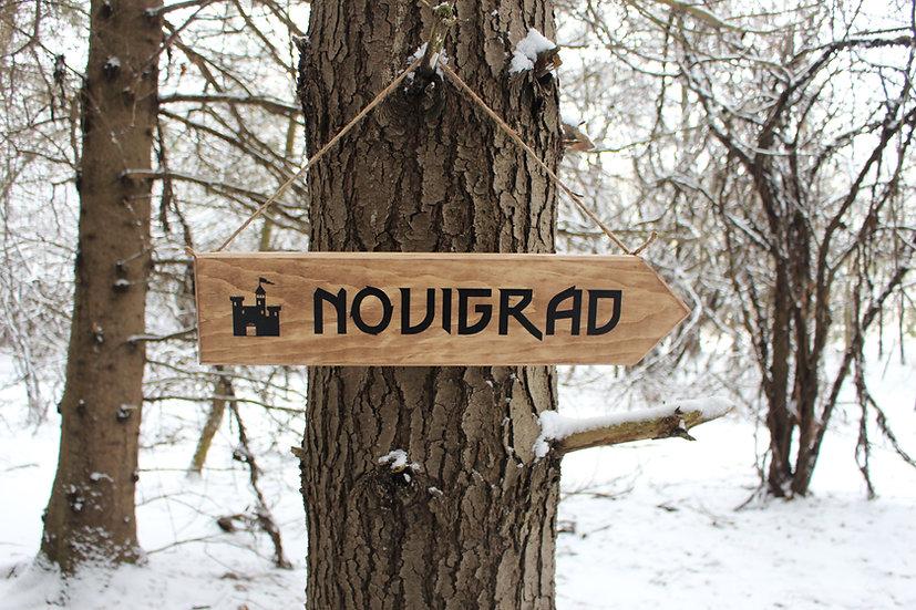 Novigrad - Rustic Street Sign - Witcher Decor
