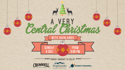 A Very Central Christmas – with Highlands