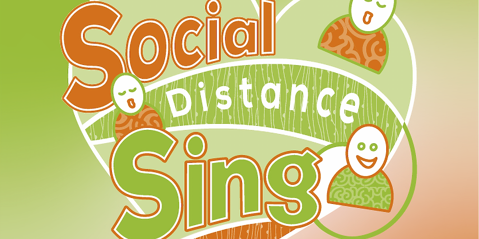 The Social Distance Sing #8
