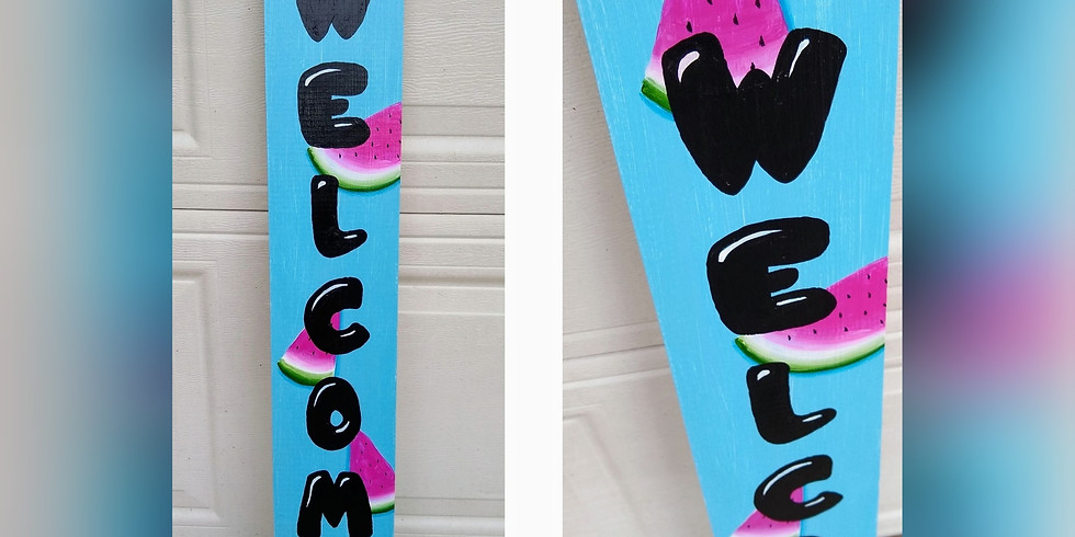 Watermelon Porch Sign - Paint Night
