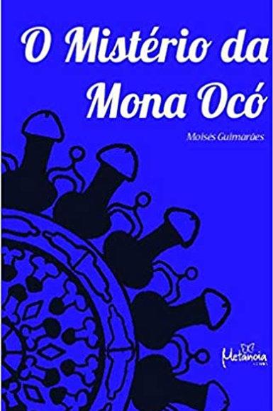 O Mistério da Mona Ocó