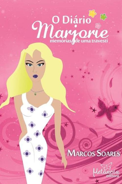 O Diário de Marjorie - memorias de uma travesti