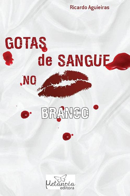 GOTAS DE SANGUE NO BRANCO
