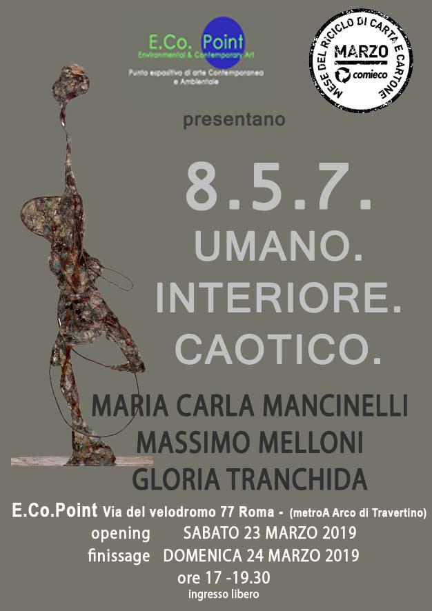 8.5.7 Umano.Interiore.Caotico 2019 Roma