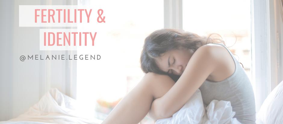 FERTILITY & IDENTITY