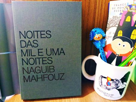 Noites das Mil e Uma Noites - Naguib Mahfouz