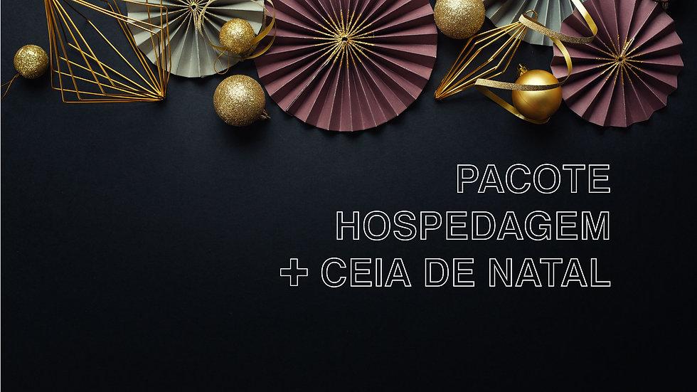 Pacote Natal (Hospedagem + Ceia) • A partir de